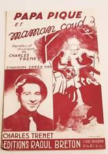 Rare partition sheet music CHARLES TRENET : Papa Pique et Maman Coud * 1940