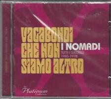 CD  I NOMADI : VAGABONDI CHE NON SIAMO ALTRO VOL.3 NUOVO SIGILLATO