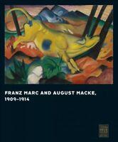 Franz Marc and August Macke 1909-1914, Hardcover by Barnett, Vivian Endicott ...