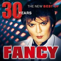 FANCY - 30 (THE NEW BEST OF)   CD NEU
