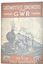 LOCOMOTIVE ENGINEERS OF THE G W R  Book London 1946 by Webb 4 Train Railway