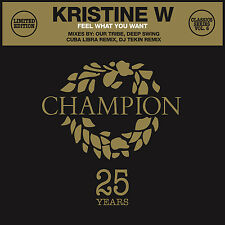 "Classics Series Vol 6 Kristine W - Feel What You Want - 12"" Vinyl Record"