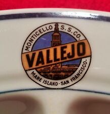 VALLEJO Monticello Steamship Co vtg syracuse china san francisco calif plate art