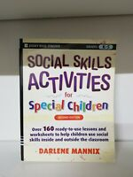 Social skills activities for special children by Darlene Mannix Paperback (e3)