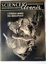 SCIENCES ET AVENIR 7/1953 Les Marsupiaux/ Alimentation An 2000/ Cinéma en relief