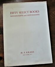 Kraus. Fifty Select Books Manuscripts and Autographs. Catalogue 60