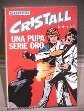 SUPER CRISTALL Editrice Universo 1974 N 10 Fumetti Narrativa per Ragazzi Romanzo