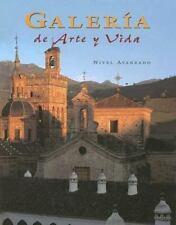 Spanish Level 4: Galeria de Arte y Vida : Nivel Avanzado by Louis Albini and...