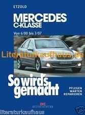 MERCEDES C-Klasse 2000-07 W203 So wirds gemacht W 203  REPARATURANLEITUNG Etzold