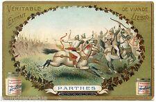 CHROMO. LIEBIG. CAVALIERS DE L'ANTIQUITé. CAVALERY. PARTHES . S 763 . 1904