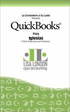 QuickBooks para Iglesias y Otras Organizaciones Religiosas by Lisa London...