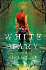 The White Mary, Salak, Kira, Good Book