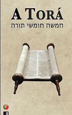 A Torá (os Cinco Primeiros Livros Da Biblia Hebraica) by Anonimo (2016,...
