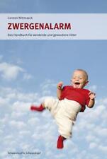 Zwergenalarm von Carsten Wittmaack (2008, Taschenbuch)