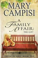A Family Affair : The Gift by Mary Campisi (2016, Paperback)