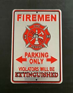 FIREMEN PARKING ONLY SIGN