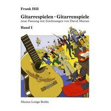 Musica Longa Berlin - Gitarrespielen Gitarrenspiele Band 1 - Frank Hill   Neu