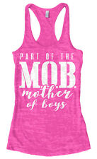 Part of the MOB Mother Of Boys Women's Burnout Racerback Tank Top Mother's Day