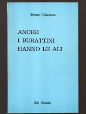 ANCHE I BURATTINI HANNO LE ALI di Bruno Colasanto
