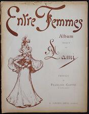 """""""ENTRE FEMMES"""" par LAMI édition Simonis 1898 humour érotisme"""