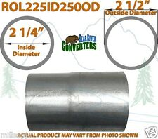 """2 1/4"""" 2.25"""" ID to 2 1/2"""" 2.5"""" OD Exhaust Pipe to Component Adapter Reducer"""