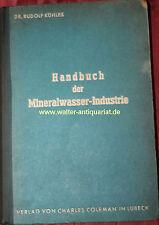 Handbuch der Mineralwasser-Industrie 1941 Limonade Sprudel Mineralbrunnen Wasser