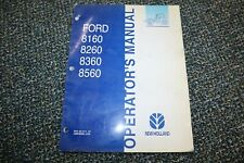 Used New Holland Ford 8160 8260 8360 8560 Operator Manual Free Shipping