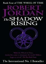 The Shadow Rising: Book 4 of the Wheel of Time By Robert Jordan. 9781857231212