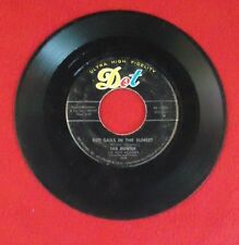 """Tab Hunter - Young Love / Red Sails In The Sunset Vinyl 7"""" 45 - Dot Records - 45"""