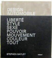 DESIGN AUTOMOBILE STEPHEN BAYLEY TYPE E STUDEBAKER 200GT FIAT 130 AURELIA 2CV DS