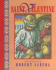 Saint Valentine by Robert Sabuda (1999, Picture Book)