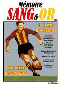 Magazine Mémoire Sang & Or - 2021 - 115 ans d'histoire du RC Lens