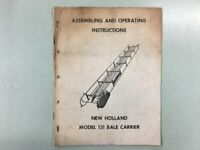 New Holland Model 131 Bale Carrier - Assembling & Operating Instructions