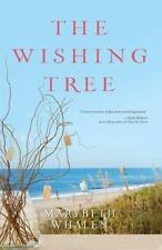 A Sunset Beach Novel: The Wishing Tree by Marybeth Whalen (2013, Paperback)