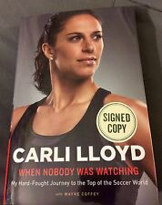 CARLI LLOYD USA SOCCER SIGNED BOOK WHEN NOBODY WAS LOOKING AUTOGRAPH WORLD CUP