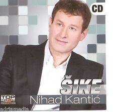 SIKE Cd Premijerno Nihad Kantic Album 2011 Sarajevo Folk Bosna Narodna Fotograf