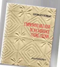 Georges SEBBAG André Breton L'imprononçable jour de ma naissance . 1988. Curieux