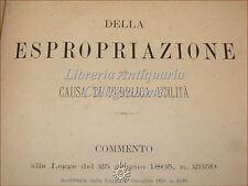 DIRITTO: Domenico Manganella, ESPROPRIAZIONE per PUBBLICA UTILITA' 1889 Botta
