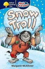 Oxford Reading Tree: All Stars: Pack 1a: Snow Troll, McAllister, Margaret, Good