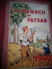 ALMANACH DU PAYSAN 1940 ( ref 75  )