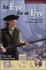 Jamestown's American Portraits: An Eye for an Eye: A Story of the Revolutionary