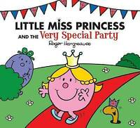 Little Miss Princess and the Very Special Party (Mr. Men & Little Miss Celebrati
