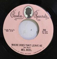 Country Nm! 45 Mel Beel - Where Does That Leave Me / She'S Still On My Mind On P