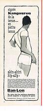 PUBLICITE ADVERTISING  1964    BAN-LON   slip sous vetements KANGOUROU