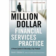 The Million-Dollar Financial Services Practice : A Proven System for Becoming a…
