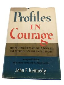 PROFILES IN COURAGE by John F Kennedy 1961 ~ INAUGURAL EDITION