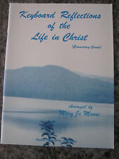 Mary Jo Moore Piano/Keyboard Reflections of the Life in Christ elementary Grade