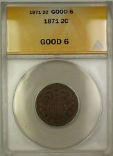 1871 Two Cent Piece 2c Coin ANACS G-6