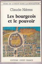 REVOLUTION LES BOURGEOIS ET LE POUVOIR  Claude NIERES
