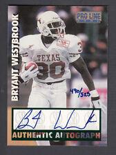 Bryant Westbrook 1997 Pro Line Autograph On Card Auto Longhorns